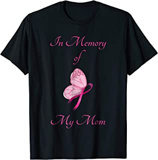 In Memory of My Mom - Breast Cancer Shirt
