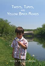 Twists, Turns, and Yellow Brick Roads: A Declaration of Independence, Empathy, and Self Control