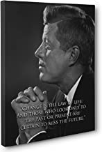 Change is the Law of Life John F. Kennedy Quote Canvas