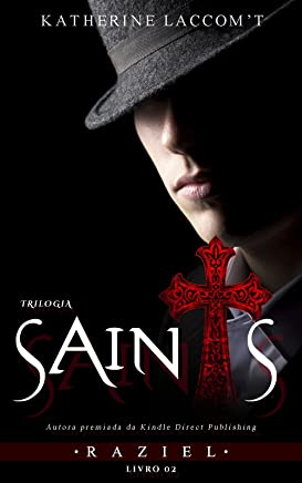 Raziel (Trilogia Saints - Livro 2)