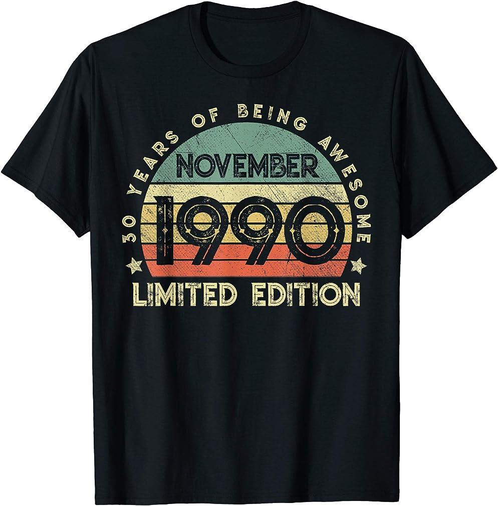 Born November 1990 T-shirt 30 Years Old 30th Birthday Gifts T-shirt