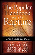 The Popular Handbook on the Rapture: Experts Speak Out on End-Times Prophecy (Take Me Through the Bible)