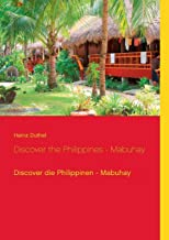 Discover the Philippines - Mabuhay: Discover die Philippinen - Mabuhay