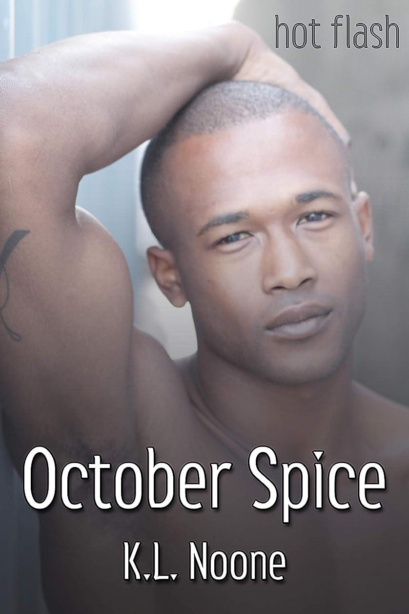 囲む起きろ純粋なOctober Spice (English Edition)
