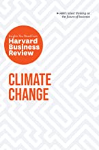 Climate Change: The Insights You Need from Harvard Business Review (HBR Insights)