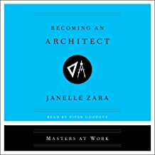 Becoming an Architect: The Masters at Work Series