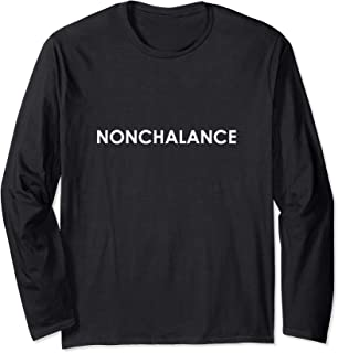 Nonchalance Shirt Sarcasm Quote Attitude Ironic Hipster