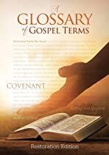 Teachings and Commandments, Book 2 - A Glossary of Gospel Terms: Restoration Edition Paperback, A4 (8.3 x 11.7 in) Large Print (Tcgt-Pb-L-01)