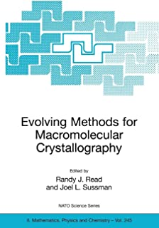 Evolving Methods for Macromolecular Crystallography: The Structural Path to the Understanding of the Mechanism of Action o...