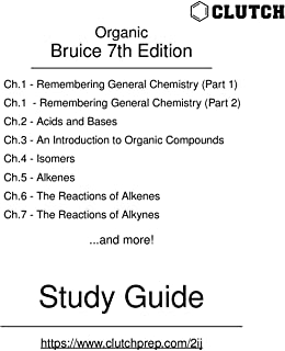 Study Guide for Organic Chemistry, 7th Edition, by Bruice