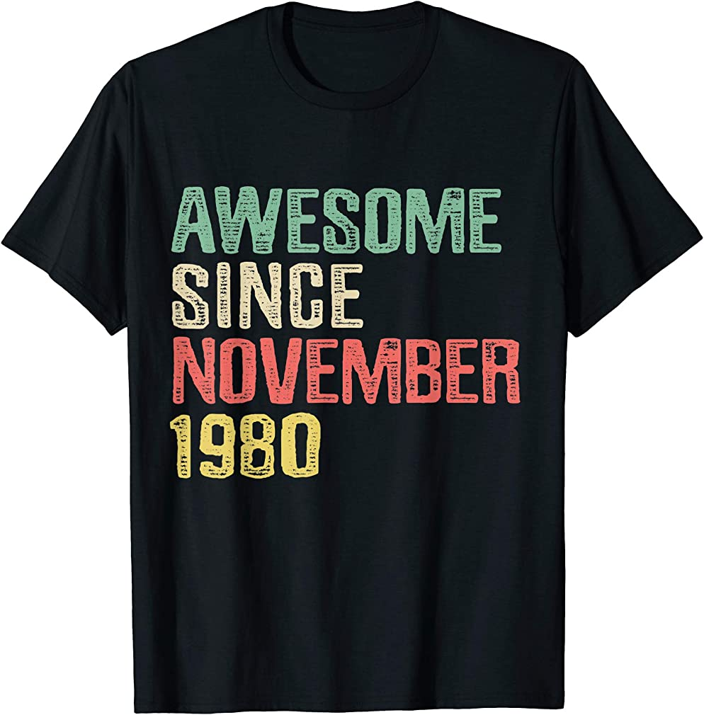 Awesome Since November 1980 39 Years Old 39th Birthday Gift T-shirt