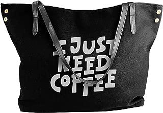 I Just Need Coffee Women Shoulder Bag,shoulder Bag For Women