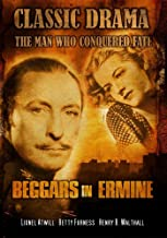 Beggars in Ermine: Classic Hollywood Drama