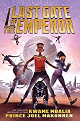 The Last Gate of the Emperor Kindle Edition
