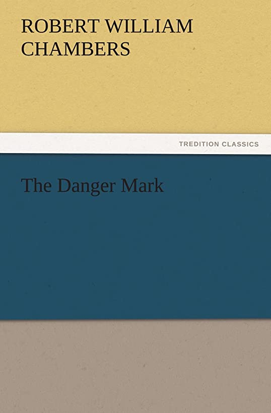 金属サイドボード付き添い人The Danger Mark (TREDITION CLASSICS)