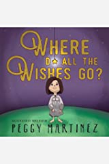 Where Do All the Wishes Go? Paperback
