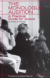 Monologue Audition: A Practical Guide for Actors