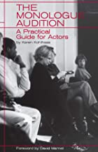 The Monologue Audition: A Practical Guide for Actors (Limelight)