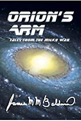Orion's Arm: Tales From the Milky Way Kindle Edition