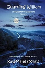 Guarding William (The Waystation Guardians) Paperback