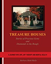 Treasure Houses: Stories of Precious Gems and Diamonds in the Rough
