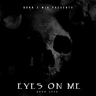 Eyes on Me [Explicit]
