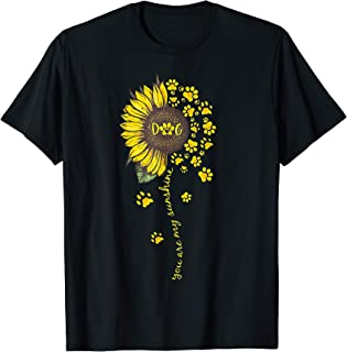 You Are My Sunshine Dog Paw Sunflower Tshirt