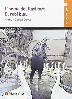 L'home Del Llavi Tort. El Robi Blau - 9788468227696