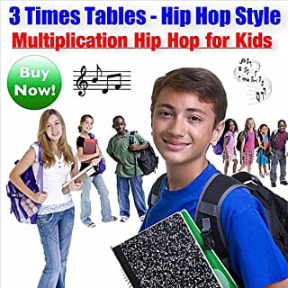 3 Times Table (Hip Hop Style)