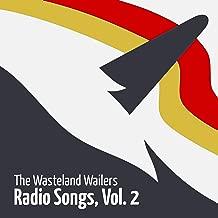 Radio Songs, Vol. 2 [Explicit]