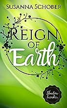 Shadowbreaker: Reign of Earth (Shadowbreaker Reihe 7) (German Edition)
