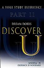 Discover U Part II: Dream Doers