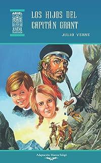 Los hijos del capitán Grant: Ilustrado: 51 (Ariel Juvenil Ilustrada)