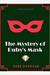 The Mystery of Ruby's Mask (Ruby Dove Mysteries Book 8) Kindle Edition