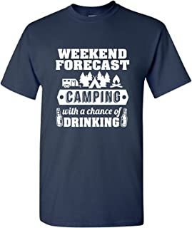Best Weekend Forecast Camping with a Chance of Drinking T-Shirt Review