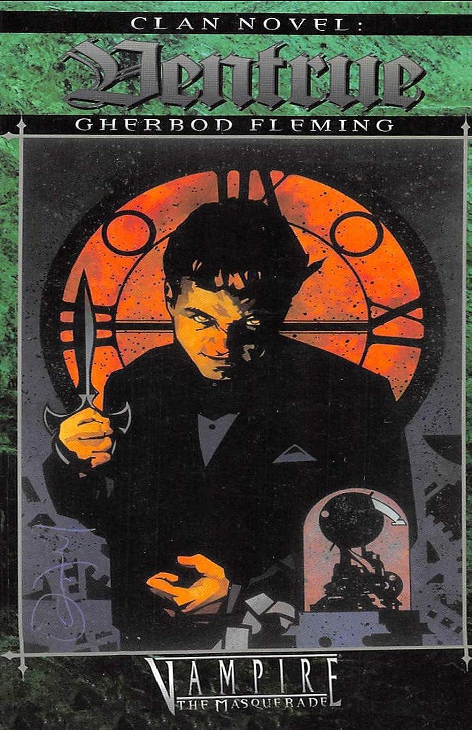 負担素晴らしい良い多くの幸運なことにClan Novel Ventrue: Book 5 of the Clan Novel Saga
