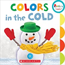 Colors in the Cold (Rookie Toddler)