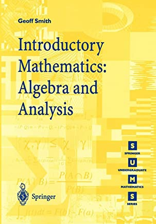 Introductory Mathematics: Algebra and Analysis [Lingua inglese]