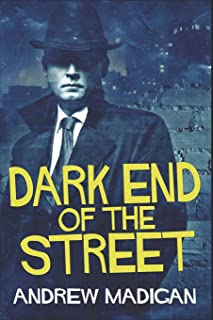Dark End Of The Street: Clear Print Edition