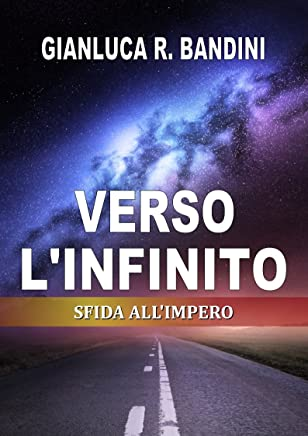 Verso lInfinito (3): Sfida allImpero