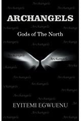 Archangels: Gods of the North Kindle Edition