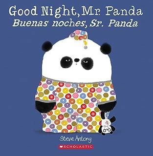 Good Night, Mr. Panda / Buenas noches, Sr. Panda (Bilingual) (Spanish and English Edition)