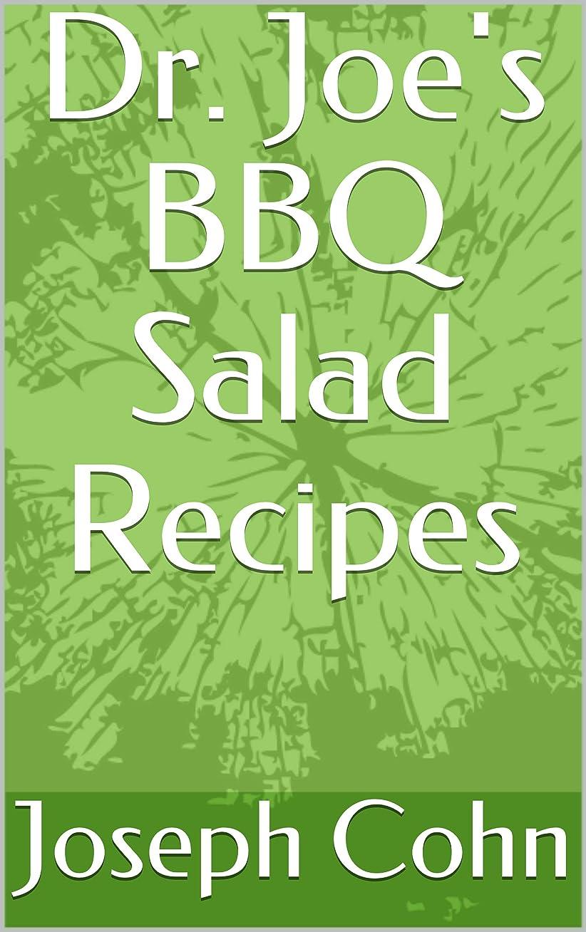 マントオークションなめらかDr. Joe's BBQ Salad Recipes (English Edition)