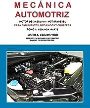 MECÁNICA AUTOMOTRIZ BÁSICA - SEGUNDA PARTE (Spanish Edition)