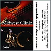 2010 Midwest Clinic: VanderCook College of Music Symphonic Band