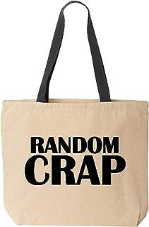 BeeGeeTees Random Crap Funny Canvas Tote Bag Reusable Sarcastic Multiple Colors
