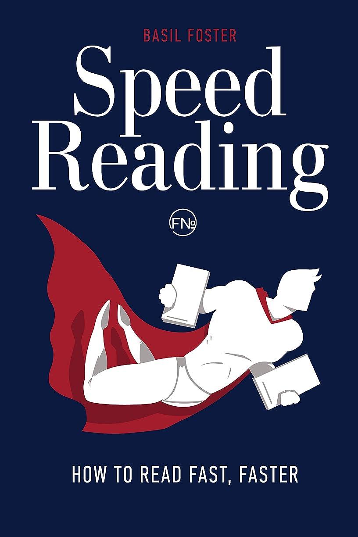 食事文化間に合わせSpeed Reading: How to Read Fast, Faster (Accelerated Learning Book 1) (English Edition)