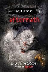 Autumn: Aftermath (Autumn series Book 5) Kindle Edition