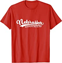 Nebraska Honestly It's Not For You Vintage Script  T-Shirt