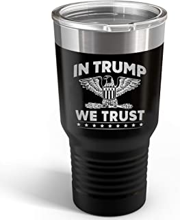 In Trump We Trust 2020 Republican MAGA Mug - Stainless Steel Double Wall 30oz Travel Tumbler